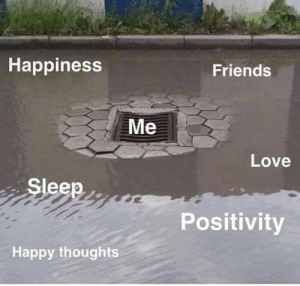 Friends, Love, and Happy: Happiness  Friends  Me  Love  Sleep  Positivity  Happy thoughts