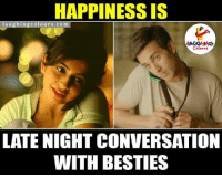Best Moments.. :): HAPPINESS IS  laughing colo urs. com  LATE NIGHT CONVERSATION  WITH BESTIES Best Moments.. :)