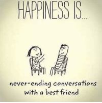 Best friend things ❤️ TAG them 👌🏻: HAPPINESS S  never-ending conversations  with a best friend Best friend things ❤️ TAG them 👌🏻