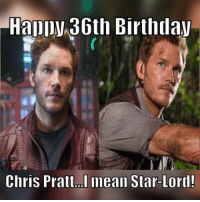 :)  ~ Deadpool: Happy 36th Birthday  Chris Pratt I mean Star-Lord! :)  ~ Deadpool