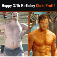 May the gains be with you 💪🏼: Happy 37th Birthday Chris Pratt May the gains be with you 💪🏼