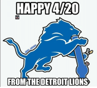 Detroit, Detroit Lions, and Nfl: HAPPY 4/20  FROM THE DETROIT LIONS A special message from the Detroit Lions