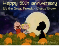 I believe this will air October 19th.  More info to come. ;): Happy 50th anniversary  It's the Great Pumpkin Charlie Brown  easons Splendor I believe this will air October 19th.  More info to come. ;)