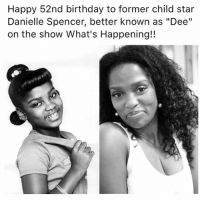 """child stars: Happy 52nd birthday to former child star  Danielle Spencer, better known as """"Dee""""  on the show What's Happening!!"""