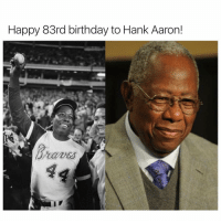aaron: Happy 83rd birthday to Hank Aaron!