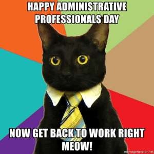 25+ Best Happy Administrative Professionals Day Memes ...