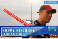 Memes, Andrew Flintoff, and 🤖: HAPPY BIRTHDAY  ANDREW FLINTOFF  CRICTRACKER  OG 12 1911  ENGLAND Former English all-rounder Andrew Flintoff is celebrating his 39th birthday today. Wishing him a very happy birthday.