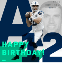 Andrew Luck, Birthday, and Indianapolis Colts: HAPPY  BIRTHDAY!  Andrew Luck  BIRTHD Join us in wishing Andrew Luck a HAPPY BIRTHDAY! 🎂 #Colts https://t.co/rKXMJ7mH5E