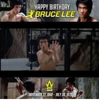 HappyBirthday goes out to @BruceLee! (November 27, 1940 – July 20, 1973)🎈🎉 Goat🐐 EnterTheDragon WSHH: HAPPY BIRTHDAY  BRUCE LEE  ONOVEMBER2I 1940- 20, 1913 HappyBirthday goes out to @BruceLee! (November 27, 1940 – July 20, 1973)🎈🎉 Goat🐐 EnterTheDragon WSHH