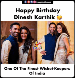Birthday Wishes To #DineshKarthik 🎂: Happy Birthday  Dinesh Karthik  LAUGHING  One Of The Finest Wicket-Keepers  Of India Birthday Wishes To #DineshKarthik 🎂