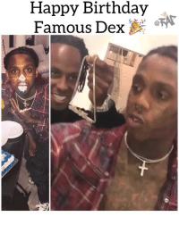 "Birthday, Chicago, and Friends: Happy Birthday  Famous Dex* "" chicago rapper famousdex turns 25 today‼️ Follow @bars for more ➡️ DM 5 FRIENDS"