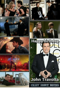 Happy birthday from Crazy about movies in Australia: Happy birthday  John Travolta  ABOUT  MOVIES Happy birthday from Crazy about movies in Australia
