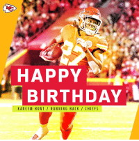 Join us in wishing @Chiefs RB @Kareemhunt7 a HAPPY BIRTHDAY! 🎂 https://t.co/y5T5bWhdPz: HAPPY  BIRTHDAY  KAREEM HUNT/ RUNNING BACK/ CHIEFS Join us in wishing @Chiefs RB @Kareemhunt7 a HAPPY BIRTHDAY! 🎂 https://t.co/y5T5bWhdPz