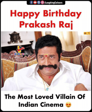 Birthday Wishes To Multiple Times National Award Winning Actor #PrakashRaj 🎂: Happy Birthday  Prakash Rai  The Most Loved Villain Of  Indian Cinema Birthday Wishes To Multiple Times National Award Winning Actor #PrakashRaj 🎂