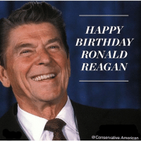 Memes, Millennials, and Ronald Reagan: HAPPY  BIRTHDAY  RONALD  REAGAN  Conservative American Happy b-day to one of the best presidents in U.S history!🇺🇸🇺🇸 sfla2017 whywemarch PresidentTrump Trump Republican Conservative American Nobama Hillary4Prison Navy Marines Trump Hillary Trump Airforce president Liberals MakeAmericagreatagain feelthebern buildthewall bernie2016 trump2016 Obama like politics Partners --------------------- @too_savage_for_democrats🐍 @raised_right_🐘 @conservative.inc🍻 @young.conservative_👍🏼 @conservativemovement🎯 @millennial_republicans🇺🇸 @ny_conservative1776😎