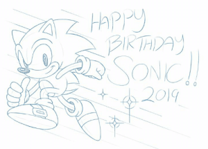 Here's to 28 Years of Going Fast!: Happy  BIRTHDAY  SONIC!  2019 Here's to 28 Years of Going Fast!
