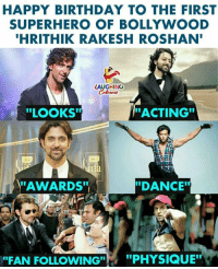 "Birthday Wishes To The Dashing Superstar #HrithikRoshan :): HAPPY BIRTHDAY TO THE FIRST  SUPERHERO OF BOLLYWOOD  HRITHIK RAKESH ROSHAN  LAUGHING  ""LOOKS""  ACTING""  dea  fa  AWARDS""  ""DANCE  ""FAN FOLLOWING""  ,  ""PHYSIQUE"" Birthday Wishes To The Dashing Superstar #HrithikRoshan :)"