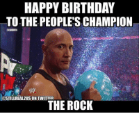 Birthday, Food, and Funny: HAPPY BIRTHDAY  TO THE PEOPLE'S CHAMPION  COSTILLREAL2USONTWITTER  THE ROCK therock wwe memes jokes wwememes wrestling raw sdlive funny food njpw roh love fastandfurious