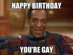 Gay Happy Birthday Meme