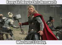 ~Deadpool: Happy Birthdayto Chris Hemsworth  Avenger Memes  Who turns 83 toda, ~Deadpool