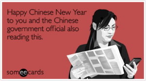 Funny Chinese New Year Memes & Ecards | Someecards: Happy Chinese New Year  to you and the Chinese  government official also  reading this.  IS.  someecards  ее Funny Chinese New Year Memes & Ecards | Someecards