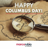 Memes, Happy, and 🤖: HAPPY  COLUMBUS DAY!  BRASI  marcorubio  US SENATE