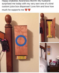 Boxing, Juice, and Diabetes: Happy Diabetes Awareness Month! My husband  surprised me today with my very own one of a kind  custom juice box dispenser! Love him and love how  much he supports me Submitted by Marleny Santos