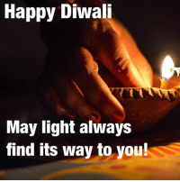 Today is the holy festival of Diwali also known as the Festival of Lights.... may you always be blessed with light in your life.... ❤️❤️: Happy Diwali  May light always  find its way to you! Today is the holy festival of Diwali also known as the Festival of Lights.... may you always be blessed with light in your life.... ❤️❤️