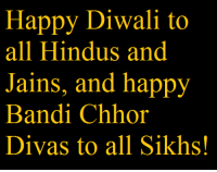 ENAIB Team: Happy Diwali to  all Hindus and  Jains, and happy  Bandi Chhor  Divas to all Sikhs! ENAIB Team