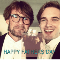 Pewds and daddy san  -potato: HAPPY FATHERS DAY Pewds and daddy san  -potato