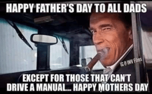 Father's day in Australia today, Facebook delivered: HAPPY FATHER'S DAY TO ALL DADS  IG@ IMV Films  EXCEPT FOR THOSE THAT CANT  DRIVE A MANUAL... HAPPY MOTHERS DAY Father's day in Australia today, Facebook delivered