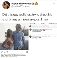 Ash, Dating, and Friends: Happy Haileyween  @HaileyEThomas  Did this guy really just try to shoot his  shot on my anniversary post Imao  eB T-Mobile .  3:59 PM  @イ酉49%). ●),チ  &You can share this post with friends. hatr  haileys cometI guess you could say we've  been dating FOURever  happyanniversary  6h  jason_210 c Seems like it's time FOUR a  change hehe  5m Reply  Liked by ash.osorio, stacywilganowski and 86 others  haileys comet_I guess you could say we've been dating  Fou Revere @soinnocentparent was voted 1 sexual meme page on instagram 😂💀🔞
