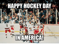 America, Hockey, and Memes: HAPPY HOCKEY DAY  IN AMERICA! America is a better place with hockey 🇺🇸🇺🇸 If you're Canadian please don't be arrogant assholes that's all I ask I'm just celebrating the holiday nhl hockey usa usahockey america