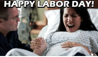 Labor Day: HAPPY LABOR DAY!