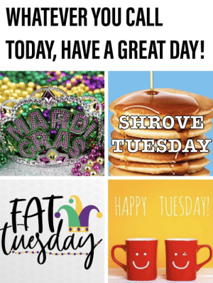 Happy Mardi Gras, or just Happy Tuesday!: Happy Mardi Gras, or just Happy Tuesday!