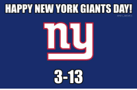 Giants: HAPPY NEW YORK GIANTS DAY!  @NFL MEMES  3-13