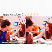 ✨✨✨ it's october3rd ✨✨✨: happy october 3rd  On October3rd  he asked me what danft was  It's October 3rd ✨✨✨ it's october3rd ✨✨✨