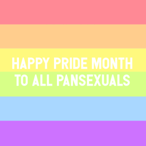 """Target, Tumblr, and Blog: HAPPY PRIDE MONTH  TO ALL PANSEXUALS nonbinarypastels:  [Image Description: A pastel rainbow pride flag with text that reads """"happy pride month to all pansexuals""""]"""