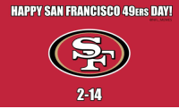 HAPPY SAN FRANCISCO 49ERS DAY!  @NFL MEMES  2-14 Top 18 #happy #valentines #day #memes