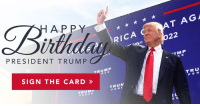 Birthday, Happy Birthday, and Happy: HAPPY  T A  G l  RICA  PRESIDENT TRUMP  IMP  C E  SIGN THE CARD  TRUMP  N CE  TRU  P EN  TRUMP  PENCE  TRUⅣ  PENC I want to remember all of the great Americans who wished me a happy birthday! Help me celebrate by signing your name on my card! https://bit.ly/2l7pxZg