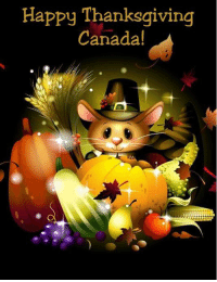 For more awesome holiday and fun pictures go to... www.snowflakescottage.com: Happy Thanksgiving  Canada! For more awesome holiday and fun pictures go to... www.snowflakescottage.com