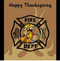 Happy Thanksgiving everyone. Thank you to everyone in emergency services who are taking time away from their families to keep others safe.: Happy Thanksgiving  FIRE  DEPT Happy Thanksgiving everyone. Thank you to everyone in emergency services who are taking time away from their families to keep others safe.