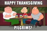 It's not the first and I'm not John Wayne but...: HAPPY THANKSGIVING  PILGRIMS! It's not the first and I'm not John Wayne but...