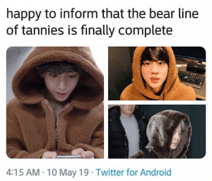 #BTS 🐾 the official bear line of BTS: happy to inform that the bear line  of tannies is finally complete  4:15 AM 10 May 19 Twitter for Android #BTS 🐾 the official bear line of BTS