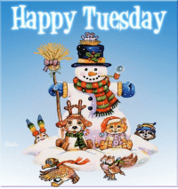 For more awesome holiday and fun pictures go to... www.snowflakescottage.com: Happy Tuesday For more awesome holiday and fun pictures go to... www.snowflakescottage.com
