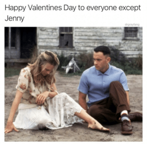 Valentine's Day, Dick, and Happy: Happy Valentines Day to everyone except  Jenny  drgrayfang Jenny was a dick.