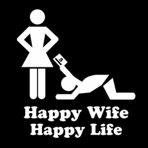 I Love My Wife Meme, Funny Wife Memes - 2018 Edition: Happy Wife  Happy Life I Love My Wife Meme, Funny Wife Memes - 2018 Edition