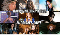 Memes, 🤖, and Day: HAPPYINTERNATIONAL  WOMAN'S DAY!
