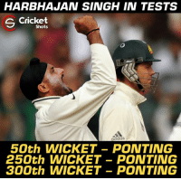 Ricky Ponting was one of the favourite victims of Harbhajan Singh.: HARBHAJAN SINGH IN TESTS  Cricket  Shots  adidas  50th WICKET- PONTING  250th WICKET -PONTING  300th WICKET -PONTING Ricky Ponting was one of the favourite victims of Harbhajan Singh.