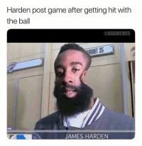 James Harden, Sports, and Game: Harden post game after getting hit with  the ball  @NBAMEMES  RANT 35  JAMES HARDEN This your mvp?